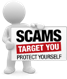 Scams, Target You, Protect Yourself